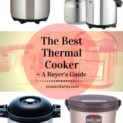 The Best Thermal Cooker - Reviews and a Buyer's Guide