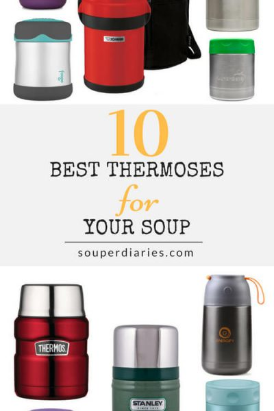 Top 10 Best Thermoses for Soup and Hot Foods 2018